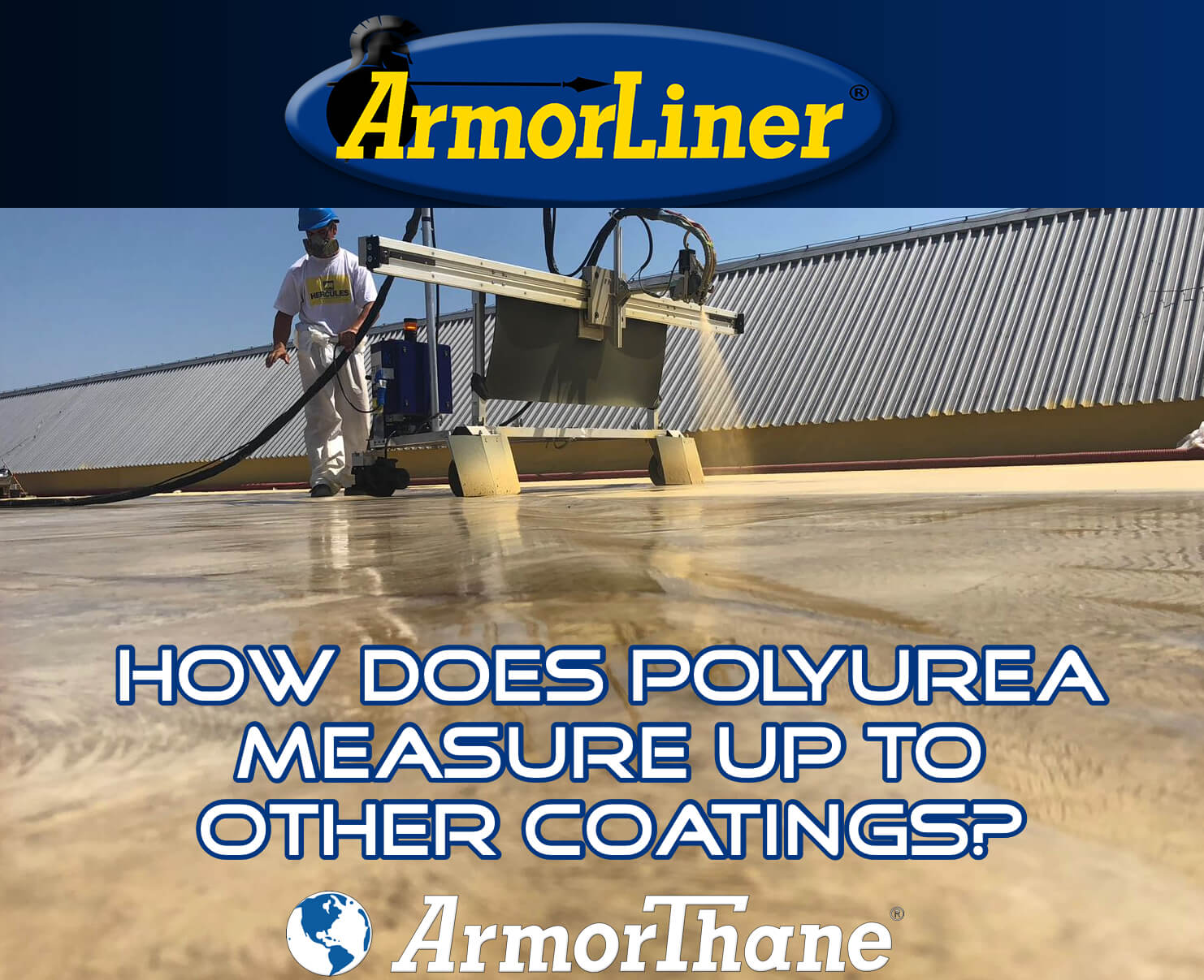 How Does Polyurea Measure Up To Other Coatings?